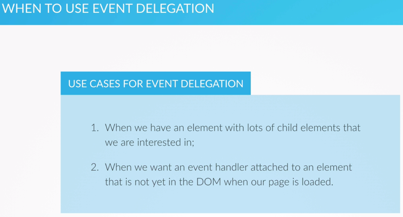 When to Use Event Delegation